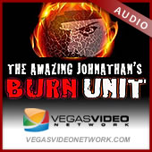 Burn Unit on the Vegas Video Network