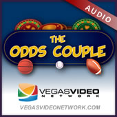 The Odds Couple on the Vegas Video Network